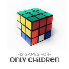 12 Games for Only Children... A great list of games that children can play with only one player.