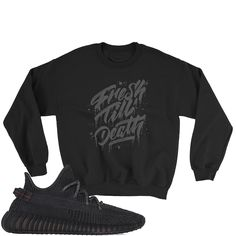 Don't Believe Yeezy Boost 350 Black Sweatshirt Adult Youth Yeezy Boost 350 Black, Believe, Youth, Trending Outfits, Sweatshirts, Jet, Crew Neck, Chart, Till Death