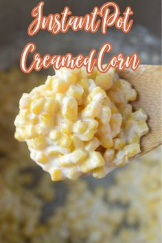 Instant Pot Creamed Corn