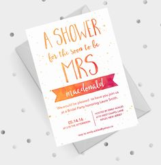 love this cute shower invite. I need to start thinking about designing one for my future daughter-in-law.