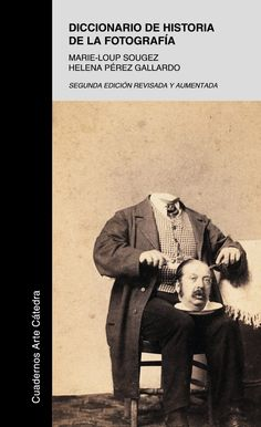 Un diccionari que abarca els 150 primers anys de la història de la fotografia.