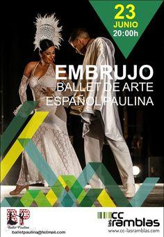 """Jueves 23 de Junio a las 20:00 h. Ballet de arte español """"Embrujo"""""""