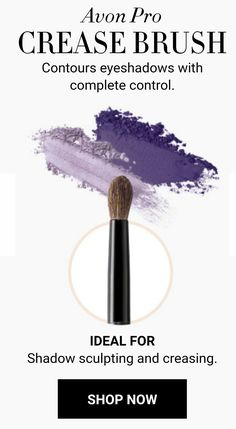 Avon Pro CREASE BRUSH Contours eyeshadows with complete control. IDEAL FOR Shadow sculpting and creasing. SHOP NOW http://cbrenda007.avonrepresentative.com