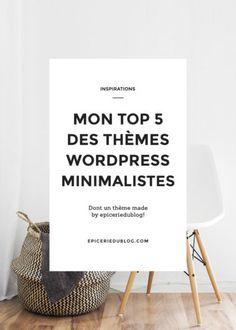 Thème WordPress épuré: mon top 5!
