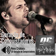"""Ouça a música """"Nova Criatura"""" do CD Geração de Conquistadores do Ministério Geração de Conquistadores - Roberto Costa:  http://itbmusic.com.br/site/wp-content/uploads/2013/06/04-Nova-Criatura.mp3?utm_campaign=musicas-itb&utm_medium=post-04dez&utm_source=pinterest&utm_content=geracao-nova-criatura-player-trecho"""