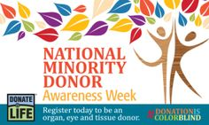 It's National Minority Donor Awareness Week! Why is this important? Learn more: http://donatelife.net/nmdaw/ #DonationIsColorBlind