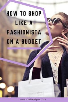How to get a fashionista's closet without breaking the bank. Get top name brands and a glam wardrobe while on a budget. Learn what clothing to splurge on and what to save on. #fashionista #styleadvice #fashioninspiration #fashionbloggers