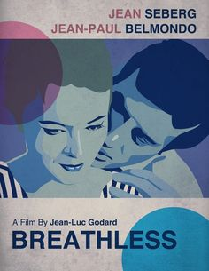 Poster design for Breathless (Jean-Luc Godard) - Created in Illustrator and textured in Photoshop -  Simon Clarke