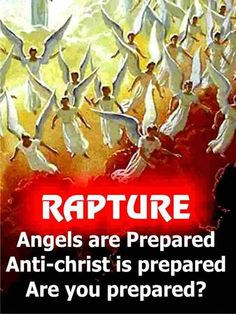 Rapture- This is so speaking to my spirit right now because this is truly what each of us need to be asking ourselves, and this is not just for those that need to join the body of Christ, but for those us that are also already in the body of Christ each of us need to ask this very important question to ourself our we ready I mean are you really read? hum?!!!