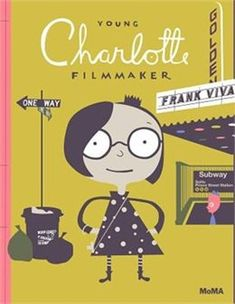 Book Young Charlotte, Filmmaker by Frank Viva