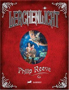 Nr. 1: Lerchenlicht von Philip Reeve