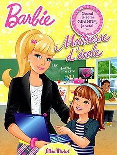 Barbie maitresse d'ecole Barbie ALBIN MICHEL JEUNESSE AUDIO 40 pages Broche 27 0