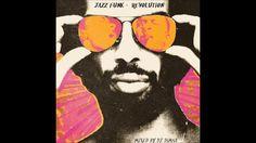 Jazz Funk Revolution - Jazz Funk Mix (Full Mix)