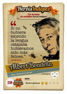 """#HeroisIndepes 238. Albert Boadella: """"Si no hubiera existido la lengua catalana hubiéramos sido más felices."""""""