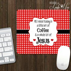 Scripture Mouse Pad ~ Coffee and Jesus Mouse Pad, Personalized Mouse Pad, Desk Accessories, Office Accessories, Work Accessories Pad A0004