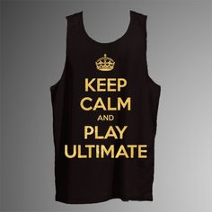 ef207d957be Keep Calm   Play Ultimate Reversible Tank
