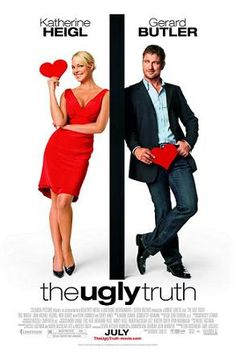 The Ugly Truth - Katherine Heigl, Gerard Butler and Bree Turner. Gerard Butler is such a hottie! See Movie, Movie List, Film Movie, Gerard Butler, The Ugly Truth Movie, Best Chick Flicks, Chick Flick Movies, Little Dorrit, Romantic Comedy Movies