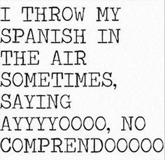 Spanish Is Pretty Dramatic
