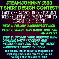 One more day to get in on this! Draw it paint it Photoshop it. Just get it submitted before January 8th 2016 at 12:00 AM PST. The submissions so far have been awesome. Let's see what else you've got!  #TeamJohnny #FaceOff #SyFy #tshirt #design #graphicdesign #illustration #illustrator #drawing #draw #instashare #pencil #pen #paint #painting #art #artist #painter