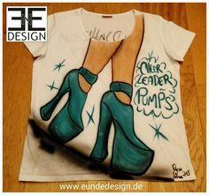 "Customized ""Cheerleader Pumps"" Airbrush T-shirt by E&E DESIGN GbR, 54292 Trier www.eundedesign.com www.facebook.com/eundedesign www.instagram.com/eundedesign"