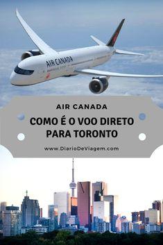 O voo direto Guarulhos - Toronto pela Air Canada é uma excelente opção para quem faz intercâmbio no Canadá. Saiba mais. #aircanada #toronto #intercâmbio #vancouver Toronto Ca, Vancouver, Canada, Whistler, Ottawa, Tips, Travel, Blog, Wanderlust