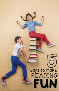 5 Ways to Make Reading Fun