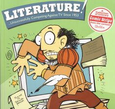 Literature! Unsuccessfully competing against TV since 1953 (2010) by Dave Kellett. Comic strips from Sheldon, definitely amusing. Especially with some background knowledge, though what you were forced to read in high school English should be enough. Finished 19th Jan 2014, loan from R.