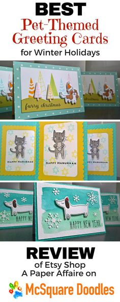 Look no further for charming greeting cards for any holiday. Visit A Paper Affaire on Etsy for a whimsical collection of pet-themed cards.