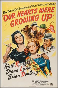 Our Hearts Were Growing Up (Paramount, One Sheet X Comedy. Starring Gail Russell, - Available at Sunday Internet Movie Poster. Old Movie Posters, Classic Movie Posters, Cinema Posters, Classic Movies, Old Movies, Vintage Movies, Mona Freeman, Guy Madison