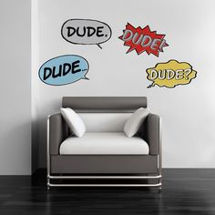 """""""Dude."""" Cool wall art to pump up your space!"""