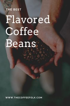 We take a look at the best flavored coffee brands you can use to spice up your next cup of Joe. With a huge array of flavors you can get anything from Smoky Butterscotch, Toasted Hazelnut, Blueberry Cobbler or Strawberry Cheesecake- you are sure to find something to suit you. Blueberry Cobbler, Coffee Branding, Strawberry Cheesecake, Coffee Beans, Brand You, Spice Things Up, The Best, Spices, Suit