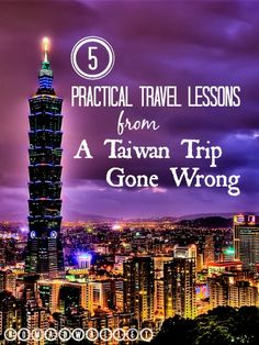 5 Practical Travel Lessons from a Taiwan Trip Gone Wrong | Nomad Wallet Read more here: http://www.nomadwallet.com/travel-practical-money-lessons-taiwan-taipei-christmas/