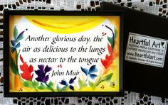 Another Glorious Day JOHN MUIR MAGNET Inspirational by Heartfulart