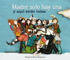"""Desde la madre """"nadasetira"""" a la """"chillona"""" pasando por la """"sargento"""" o la """"adivina"""". Todos los tipos de madres caben en el catálogo elaborado por la escritora e ilustradora Raquel Díaz Reguera, quien asegura que el mundo maternal """"da para mucho"""", como refleja en su """"Madre solo hay una y aquí están todas"""". http://raqueldr.blogspot.com.es/2013/09/no-hay-nada-como-reirse-de-una-misma.html http://rabel.jcyl.es/cgi-bin/abnetopac?SUBC=BPSO&ACC=DOSEARCH&xsqf99=1730195+"""