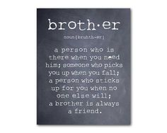 Wall Art - A brother is a person - Brother Quote - Inspiration - Typography Art Print - Room decor - Brother Gift - Boys Room Wall Art by SusanNewberryDesigns on Etsy A Brother, Gifts For Brother, Gifts For Boys, Missing My Brother, Family Quotes, Life Quotes, Quotes For Boys, Boy Quotes, Crush Quotes