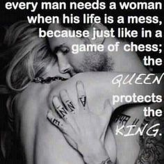 every man needs a woman...