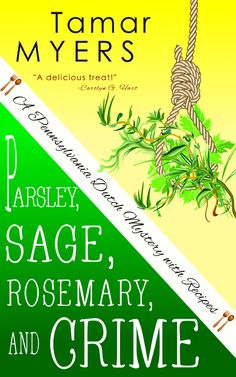 Nov 2015   Parsley, Sage, Rosemary, and Crime by Tamar Myers