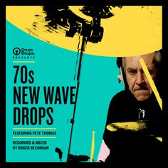 70s New Wave Drops featuring Pete Thomas Multi-track drum sample packs