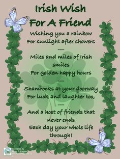 Irish Happy Birthday Quotes For Guy Friends. QuotesGram irish christmas sayings Irish Poems, Irish Quotes, Irish Sayings, St Patricks Day Cards, St Patricks Day Quotes, Saint Patricks, Happy St Patricks Day, Irish Prayer, Irish Blessing
