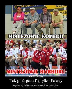 Tak grać potrafią tylko Polacy – Wystarczy tylko szeroka ławka i dobry reżyser