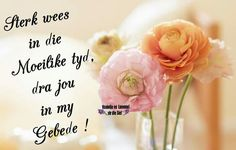 Condolence Messages, Condolences, Sympathy Quotes, Afrikaans Quotes, Special Quotes, Beautiful Words, Grief, Slogan, First Love