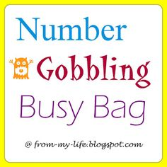 A Number Gobbling Busy Bag (with free PDF download!) @Bits and Pieces From My Life