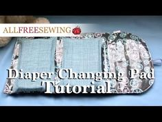 Travel Diaper Changing Pad Pattern | AllFreeSewing.com