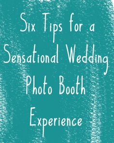 Tips and ideas for renting a photo booth for your wedding reception
