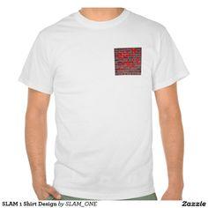 SLAM 1 Shirt Design
