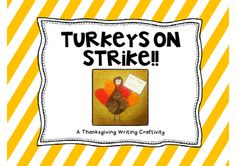 Turkeys on Strike - A Thanksgiving Writing Craftivity from Melissa Dalton on TeachersNotebook.com (9 pages)  - These turkeys are tired of being your main dish, and they aren't going to take it anymore! Students pretend to be turkeys and write a short persuasive essay on why they shouldn't be eaten for Thanksgiving. Then they create a cute little craft to