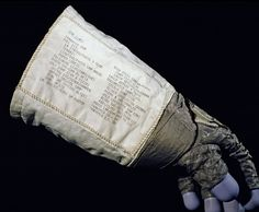 "Glove worn by Neil Armstrong on Apollo 11. On the gauntlet are notes reminding Armstrong of his specific tasks while on the moon. Learn more about Apollo spacesuits in ""Suited for Space,"" a national traveling exhibit from the Smithsonian. http://www.sites.si.edu/exhibitions/exhibits/suitedForSpace/index.htm"