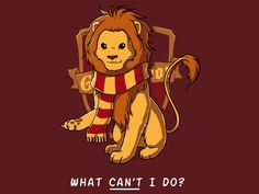 The Lion. Awesome Gryffindor T-shirt, pinned from teeturtle.com. Comes in women's cut too!  $20.