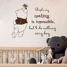 Wall Decal Book Quotes People Say Nothing is Impossible Winnie the Pooh Vinyl Sticker Nursery Children's Room Murals Home Décor Kids Winnie The Pooh Nursery, Winnie The Pooh Quotes, Animal Wall Decals, Nursery Wall Decals, Wall Stickers Home Decor, Vinyl Wall Stickers, Kids Wall Murals, Alice And Wonderland Quotes, Book Quotes