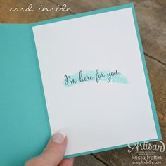 inside view of cardd from Stampin' Dolce ... sentiment over a watercolor swash ...